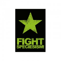 FIGHT SPECIESISM! mini sticker